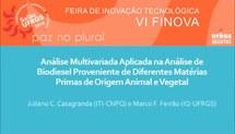 Análise Multivariada Aplicada na Análise de Biodiesel Proveniente de Diferentes Matérias Primas de Origem Animal e Vegetal