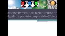 Desenvolvimento de tecidos superhidrofóbicos