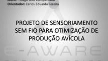 Projeto de sensoriamento sem fio para otimização de produção avícola