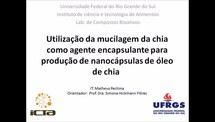 Utilização da mucilagem da chia como agente encapsulante para produção de nanocápsulas de óleo de chia