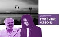 Por Entre Os Sons