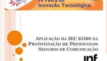 Aplicação da IEC 61508 na Prototipação de Protocolos Seguros de Comunicação