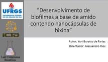 Desenvolvimento de biofilmes a base de amido contendo nanocápsulas de bixina