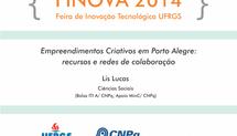 Empreendimentos Criativos em Porto Alegre: recursos e redes de colaboração