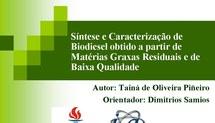 Síntese e Caracterização de Biodiesel Obtido a partir de Matérias Graxas Residuais e de Baixa Qualidade