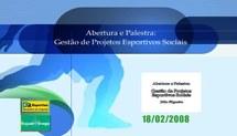 Capacitação dos Coordenadores de Núcleo do Programa Segundo Tempo (2008) - Gestão de Projetos Esportivos Sociais - 1
