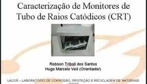 Caracterização de monitores de tubo de raios catódicos (CRT)