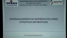DESENVOLVIMENTO DE BIOPRODUTOS COMO ESTRATÉGIA ANTIBIOFILME
