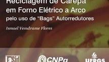 Reciclagem de Carepa em Forno Elétrico a Arco pelo uso de Bags Autorredutores