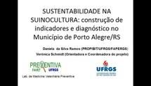 Sustentabilidade na Suinocultura: Construção de Indicadores e diagnóstico no Município de Porto Alegre-RS