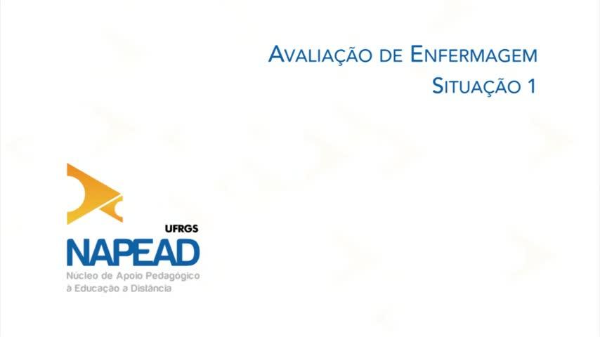 Avaliação de Enfermagem  situação 1 — SEAD ab0ec17328