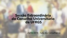 Transmissão ao vivo - Sessão Extraordinária do CONSUN (moção de rejeição ao Future-se)